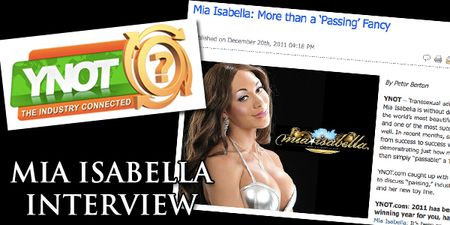 Mia Isabella, Exclusive, Interview, Ynot.com, Transsexual, Performer of the Year, Avn Award Nominee, Xbiz Award Nominee, Transsexual Performer of the Year, Model