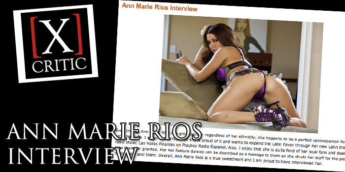 Ann Marie Rios Xcritic Interview Exclusive adult star model