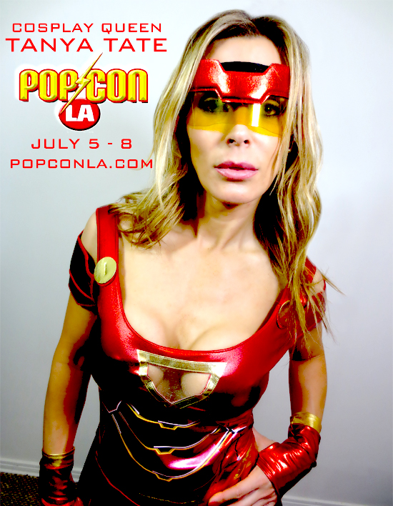 Tanya Tate, Pop Con La, JustaLottaTanya, Convention, Comic Con, Pop Culture Los Angeles, Sexy Geek Girl, Appearance, Signing, Costume, Superhero, Cosplay, Sexy, Hot, Hottie, Cosplay Model, Fashion Show