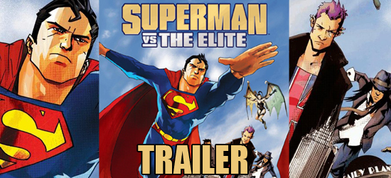 Superman Vs. The Elite, DC Universe, Superman, Tanya Tate, JustaLottaTanya, Comic Book, Dc Comics, Animated Movie, Animation, Trailer, DVD, Blu-ray