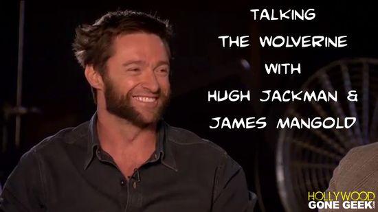 Hollywood Gone Geek, HGG, @HwoodGoneGeek, The Wolverine, Hugh Jackman, X-men, Marvel Movies, Entertainment, Video, Interview, Exclusive, James Mangold, BTS, On The Set