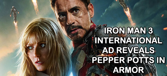 Iron Man 3, Marvel, Superhero, Pepper Potts, Armor, International Ad, Rescue, Teaser, Trailer, Commercial