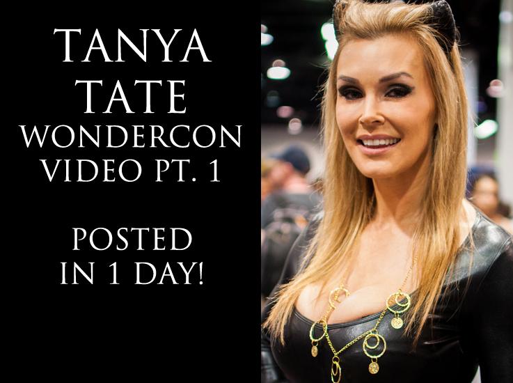 Tanya Tate Justa Lotta Wondercon Cosplay Tomorrow