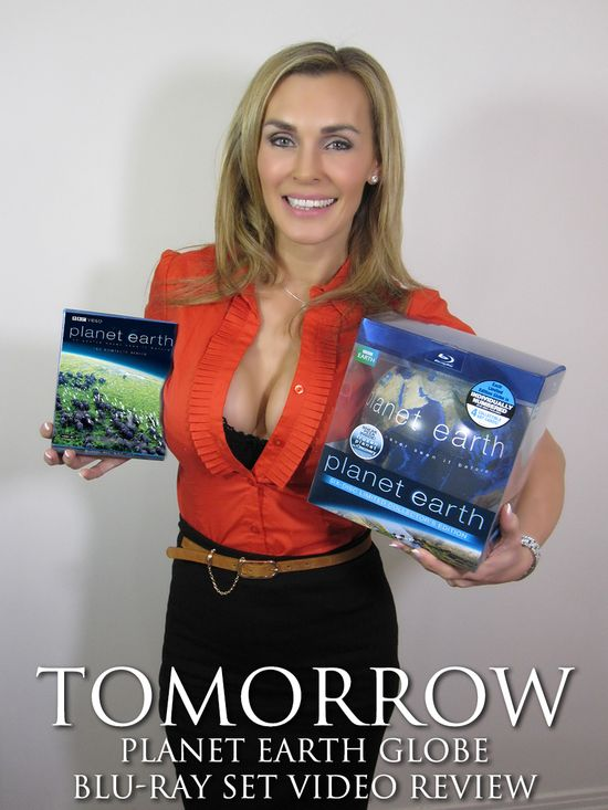 Tanya Tate Planet Earth Blu Ray Globe Review Tomorrow