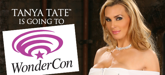 Wondercon, Tanya Tate, @TanyaTate, JLT, JustaLottaTanya, Cosplay, Anahiem, Comic Book Convention, Info, Sexy Cosplay, Fans, Comics, Expo, Entertainment, Comic Con, Panel, Sexy Geek Girl