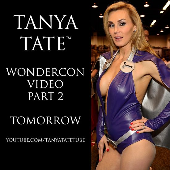 Tanya Tate, @TanyaTate, JustaLottaTanya, JLT, Cosplay Queen, Cosplayer, Sexy Geek Girl, Interviews, Wondercon, Comic Con, Video