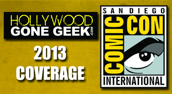 HGG Hollywood Gone Geek San Diego Comic Con SDCC 2013 Info Coverage