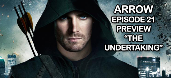 Arrow, CW, Superhero, TV, Television, Comic Book, Video, Preview, Trailer, Season One, The Undertaking, Episode 21