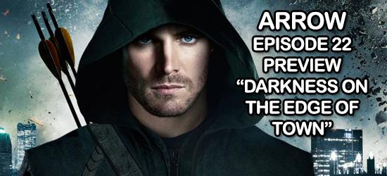 Arrow, CW, Superhero, TV, Television, Comic Book, Video, Preview, Trailer, Season One,  Episode 22, Green Arrow, Dc Comics, Entertainment, Geek, Fandom, Teaser