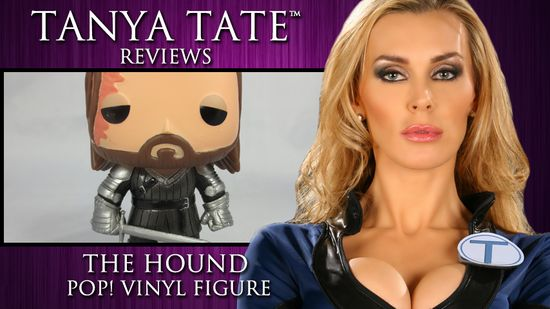 Video Tanya Tate Reviews Game Of Thrones The Hound Funko