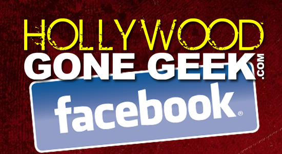 Facebook, Social Media, Twitter, Add, Like, Follow, Feed, @HwoodGoneGeek, Hollywood Gone Geek, Entertainment, social, post