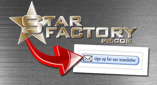 Star Factory PR Newsletter Publicity
