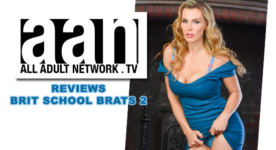 Tanya Tate, @TanyaTate, Brit School Brats 2, Rule Brit Tanya, Filly Films, Review, XXX, Pornstar, Lesbian, AAN, All Adult Network