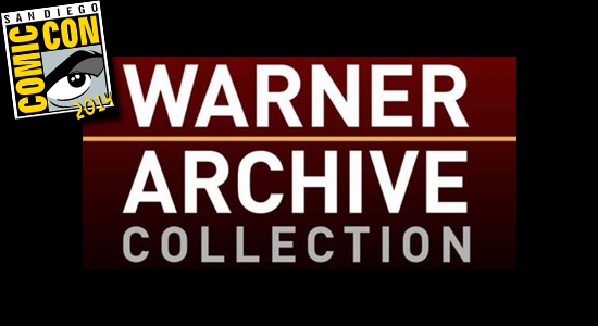 Warner Archive Collection, SDCC. San Diego Comic Con, 2014, WAC, Panel, News