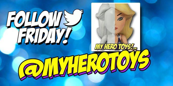 MHT-My-Hero-Toys-Follow-Friday