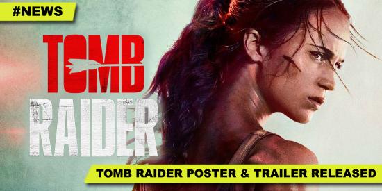 2017-09-TombRaider-Teaser-Trailer-Poster-AliciaVikander-01