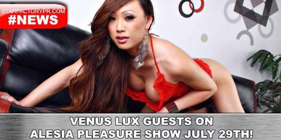 Venus-Lux-07282015-XXXstarradio
