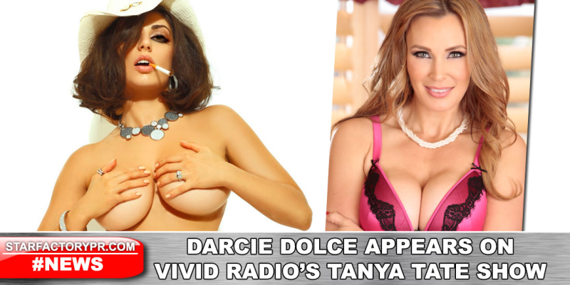 2016-0921-Darcie-Dolce-Tanya-Tate-Vivid-Radio