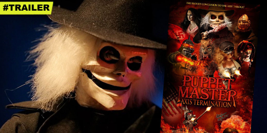 FullMoon-Horror-PuppetMaster-Axis-Termination-Trailer-HGG