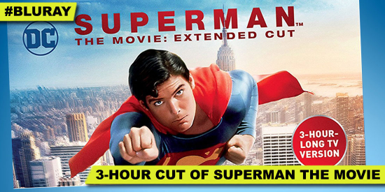 2017-09-Superman-TheExtendedCut-SpecialEdition-BluRay-1978-ChristopherReeve-RichardDonner-HGG