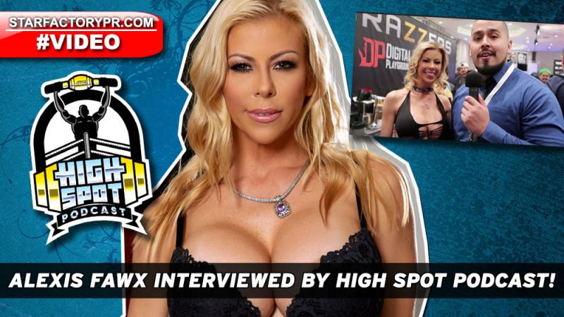 AlexisFawx-2018-HighSpot-Podcast