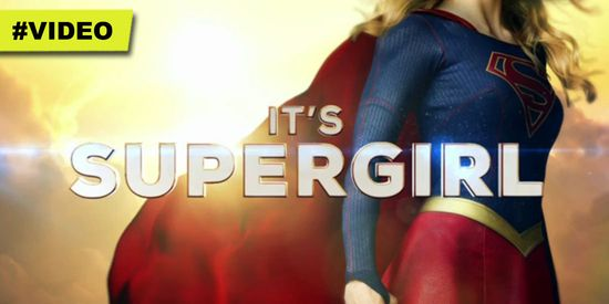 Supergirl-Six-minute-Preview-Video-CBS-Television
