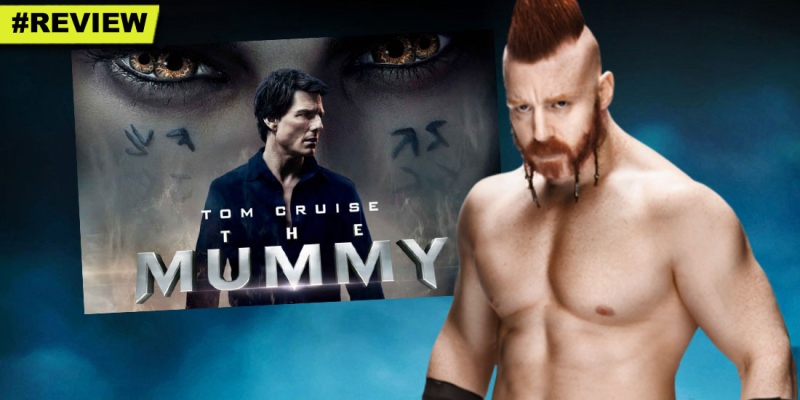 Sheamus-2017-WWE-TheMummy-Review-TomCruise-HGG