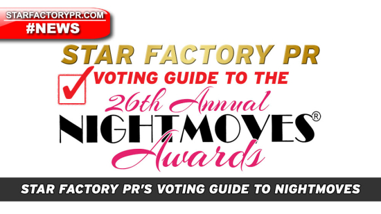 NightMoves-2018-HowToVote-VotingGuide-VoteNow-StarFactoryPR-00-1a